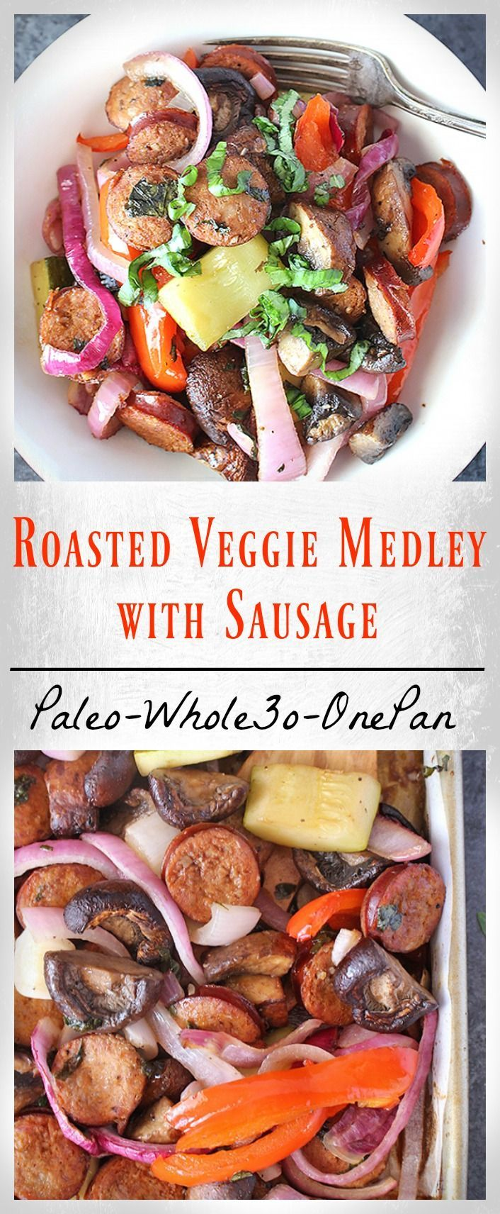 Roasted Vegetable Medley with Sausage- Whole30, Paleo, and so delicious! Made on one pan and ready in 30 minutes. Vegetable Medley with Sausage- Whole30, Paleo, and so delicious! Made on one pan and ready in 30 minutes.