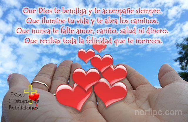 Frases Para Bendecir Y Desearle Prosperidad A Otra Persona Dios Te Bendiga Dios Te Bendiga Siempre Dios Bendiga Tu Camino