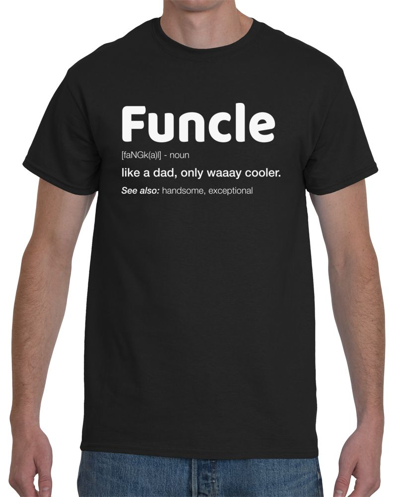 e7edf1993 Funny Uncle Gift Shirt - Funcle Definition Birthday Tee on Amazon ...