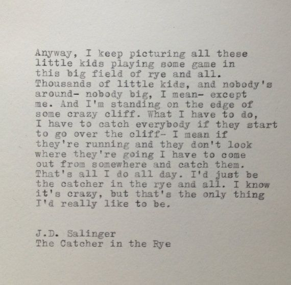 the catcher in the rye quote typed on typewriter literature