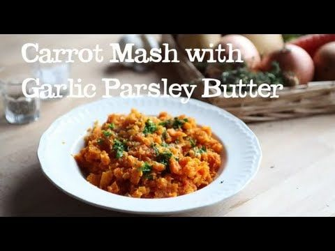 Mashed Carrot with Garlic Parsley Butter