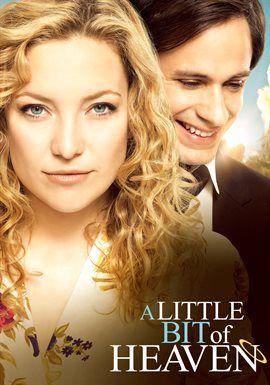 A Little Bit Of Heaven Kate Hudson Heaven Movie Romantic