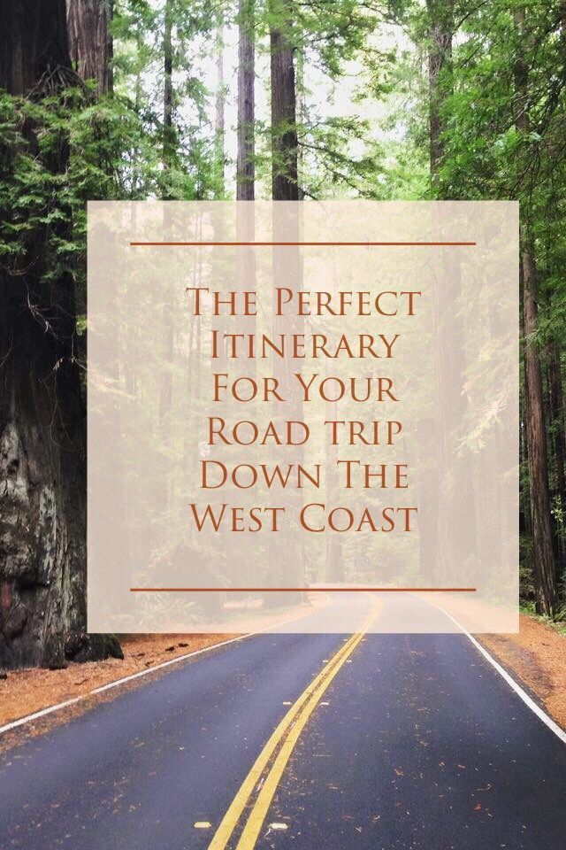 10 Day West Coast Itinerary For Your Perfect US Roadtrip #westcoastroadtrip