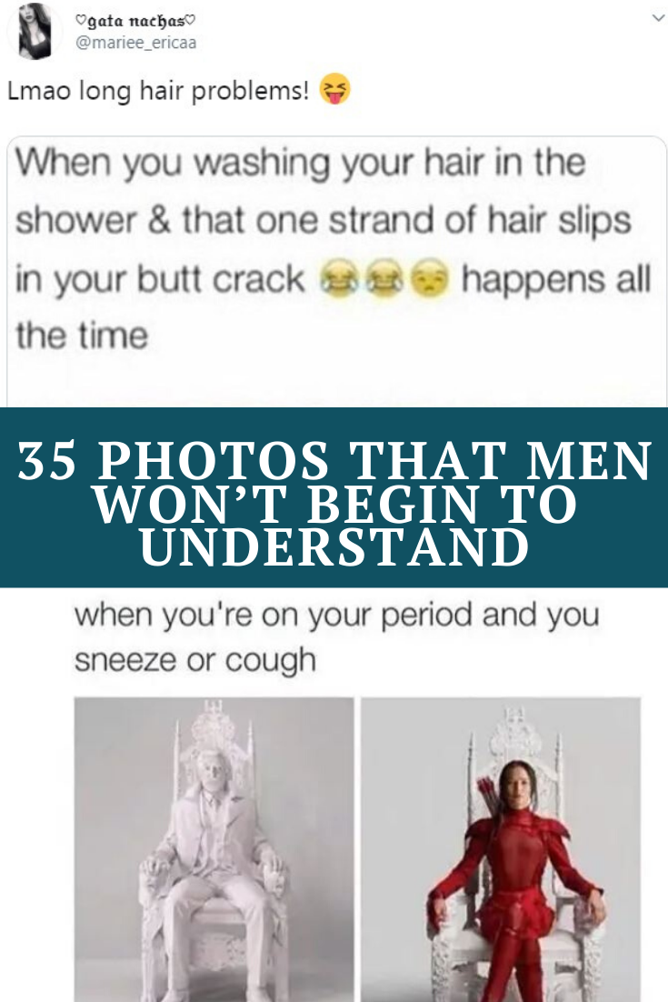 35 Photos That Men Will Just Never Understand In 2020 Funny Comedy Funny Memes Funny Jokes