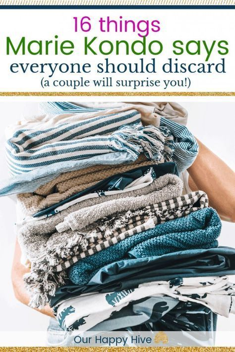 16 Things Marie Kondo Says Everyone Should Discard
