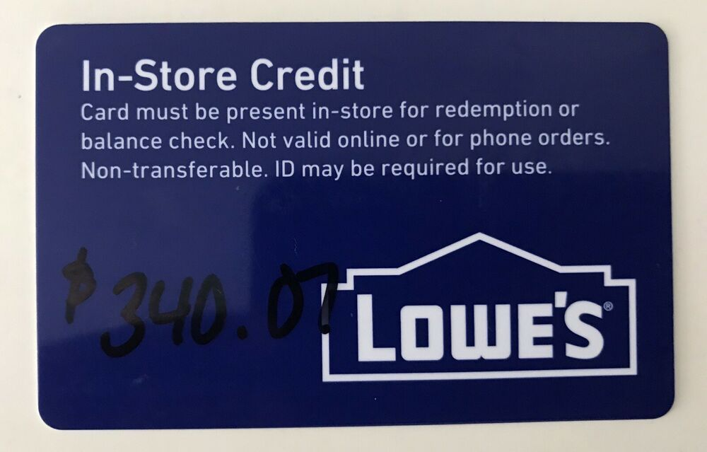 Lowes In Store Credit 340 07 25 Bids
