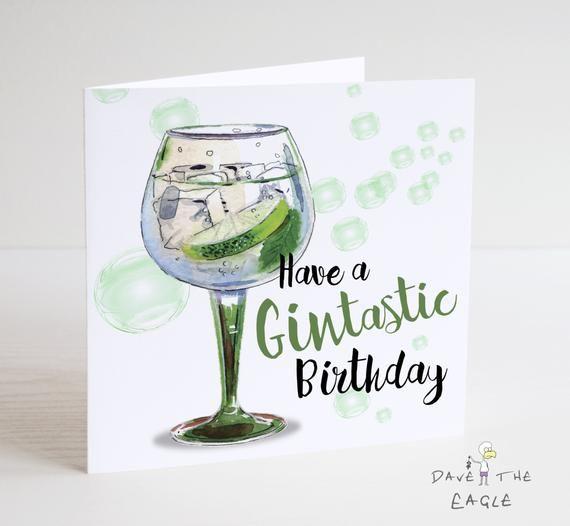 Gin Birthday Card Have A Gin Tastic Birthday Etsy In 2021 Birthday Cards For Mum Birthday Cards For Friends Husband Birthday Card