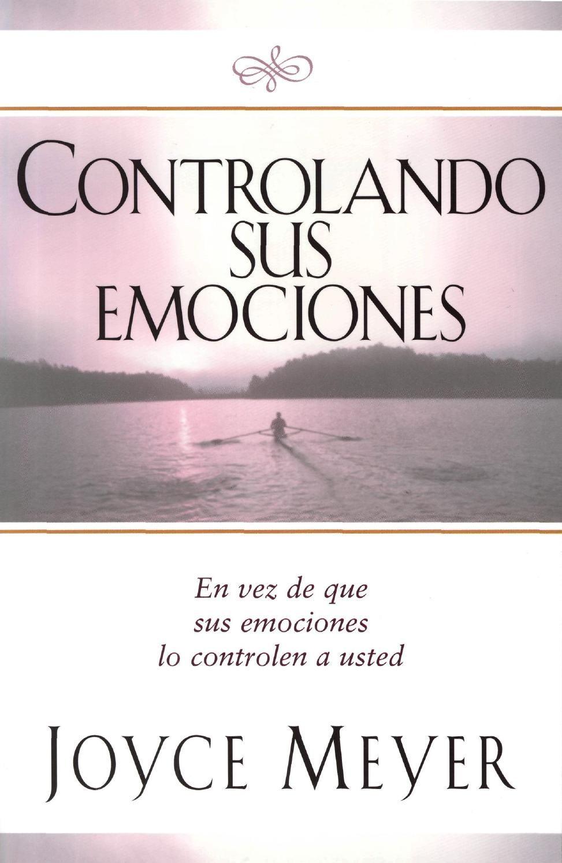 Libro Controlando Sus Emociones Joyce Meyer With Images