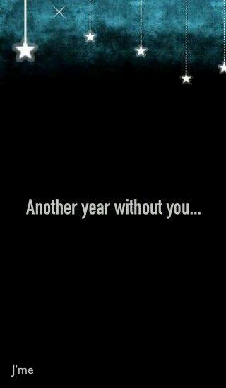 Another Year Without Youhappy New Year Happy New Year Miss
