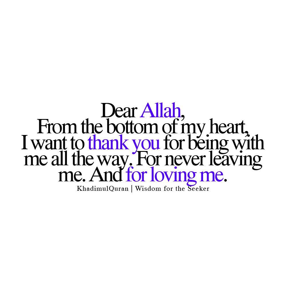 "Thank You Allah For Everything Quotes: Rasulullah (peace Be Upon Him) Said: ""O Allah"