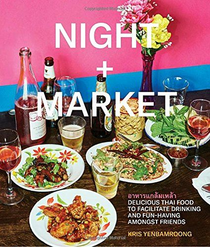 Night market delicious thai food to facilitate drinking and fun night market delicious thai food to facilitate drinking and fun having amongst friends pdf cooking the books pinterest foods forumfinder Gallery