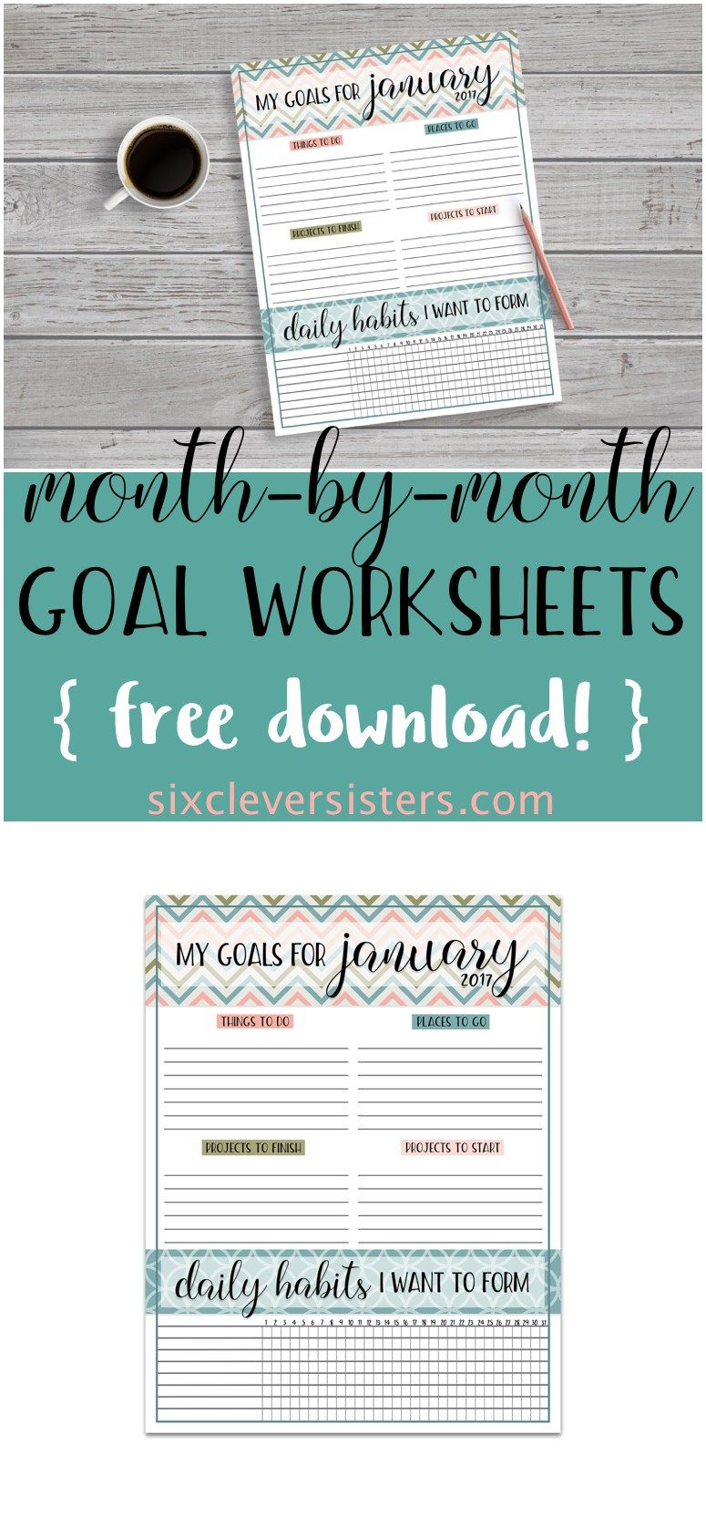 Goals Worksheet | {FREE PRINTABLES} by Six Clever Sisters {DIY, Tips ...