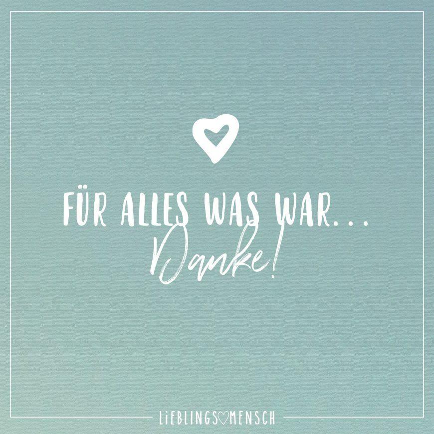 Fur Alles Was War Danke Visual Statements Danke Spruch Kurz Spruche Zitate Susse Zitate