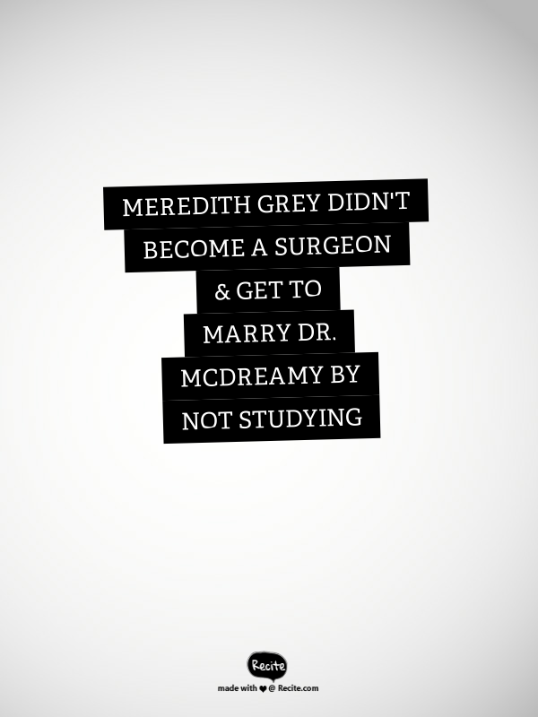 Meredith Grey didn\'t become a surgeon & get to marry Dr. McDreamy by ...