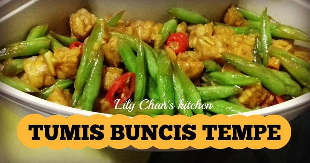 Resep Tumis Buncis Tempe Ala Lc Oleh Lily Chan S Kitchen Resep Resep Masakan Indonesia Tumis Resep Masakan