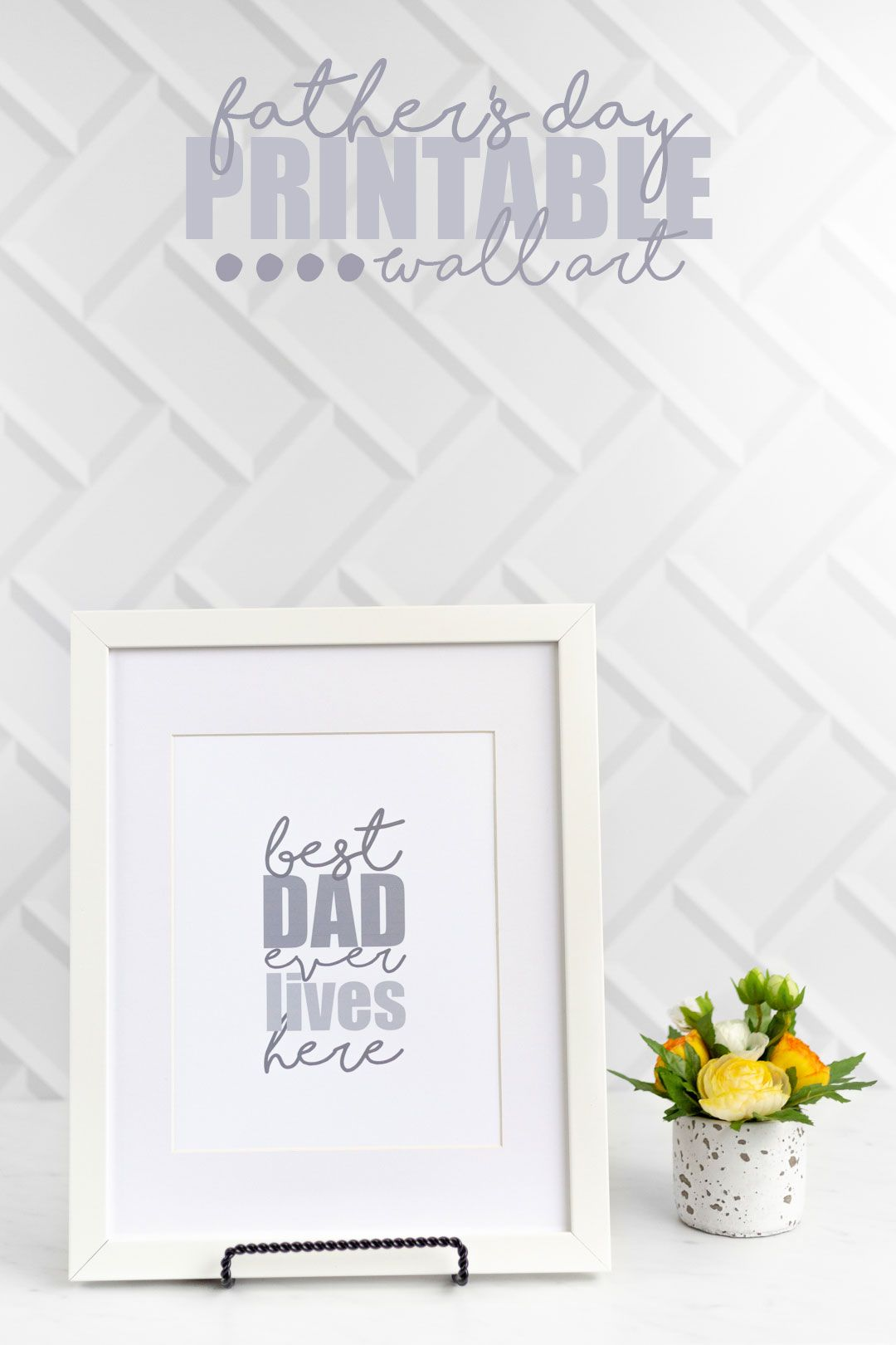 Celebrate How Incredible Dad Is with Printable Wall Art | Father\'s ...