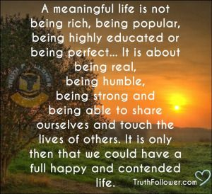 Meaning Of Life Quotes Unique Meaning Of Life Quotes  Google Search  Family Values & Morals