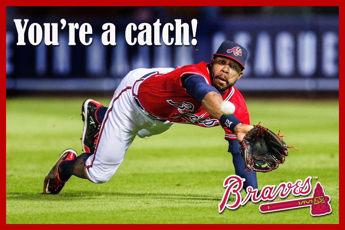 You Re A Catch Happy Valentine S Day From The Braves Atlanta Braves Baseball St Louis Cardinals Baseball Atlanta Braves