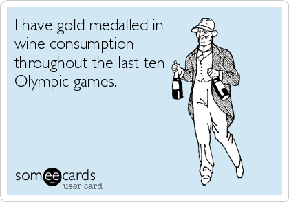 I always look forward to the Olympics.