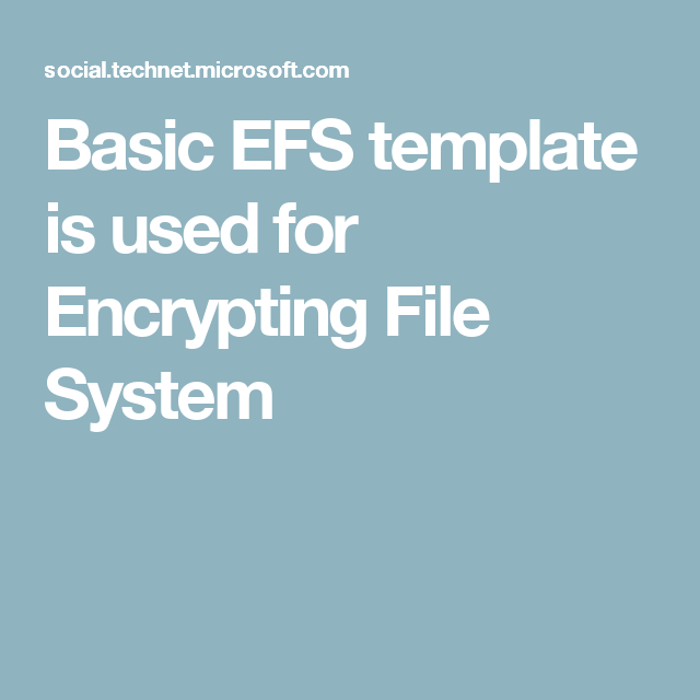 Basic efs template is used for encrypting file system 414 efs certificate authority template basic efs and cep encryption yelopaper Image collections