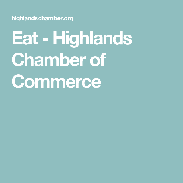 Eat - Highlands Chamber of Commerce