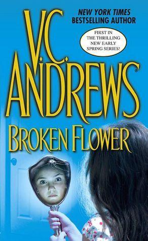 V C Andrews Broken Flower Spring Books Books V C Andrews