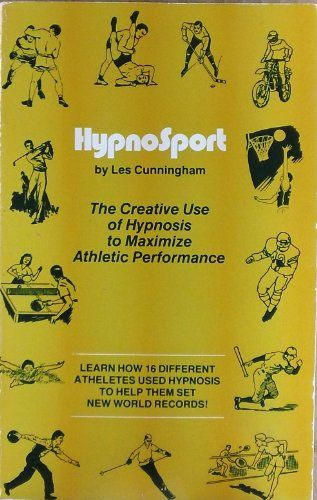 Hypnosport: The Creative Use of Hypnosis to Maximize Athletic Performance by Les Cunningham http://www.amazon.com/dp/0930298098/ref=cm_sw_r_pi_dp_p7b4tb0KKAFSDVRR