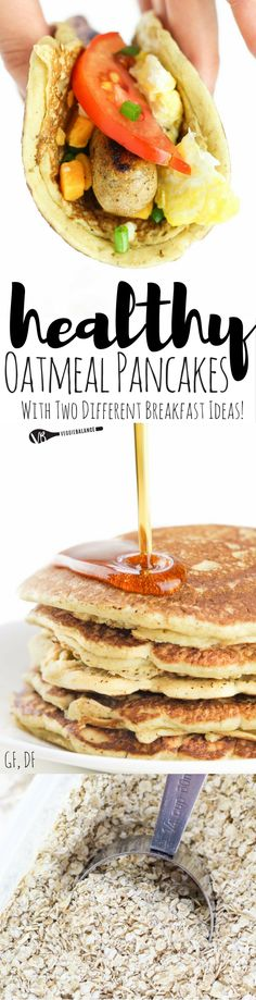 Oatmeal Pancakes recipe for delicious pancakes you can eat two ways. #BRMOats…