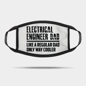 Mens Electrical Engineer Dad Like A Regular Dad Cool Father Electrical Engineer Dad Like T Shirt Teepublic Graphic Tee Shirts Dads Men