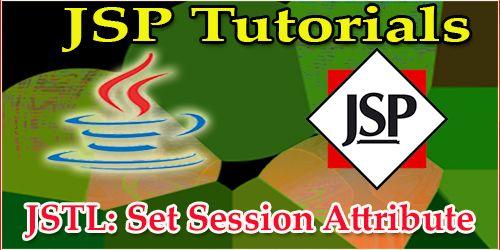 JSTL Set Session Attribute JSP Programming Pinterest