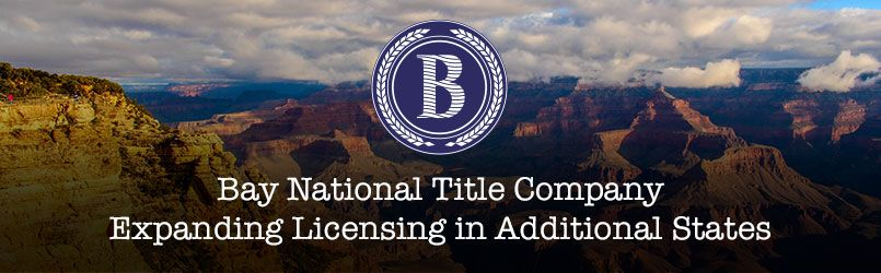 Bay National Title Company Expanding Licensing In U S Title