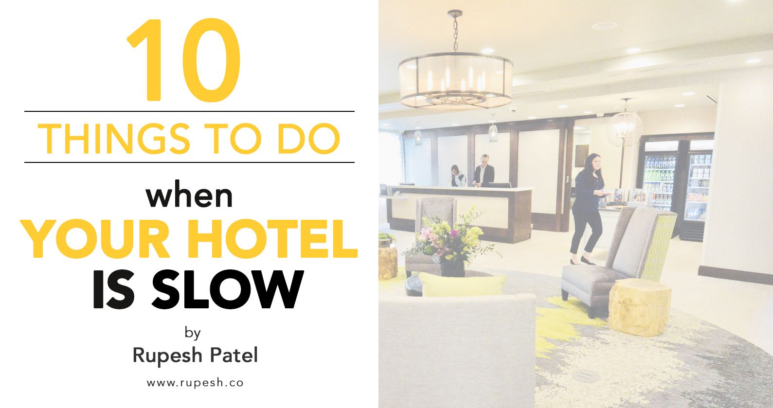 10 Things To Do When Your Hotel is Slow SmartGuests Blog