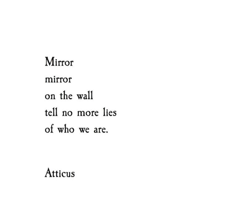 Mirror Quotes Mirror Mirror On The Wall Tell No More Lies Of Who We Are