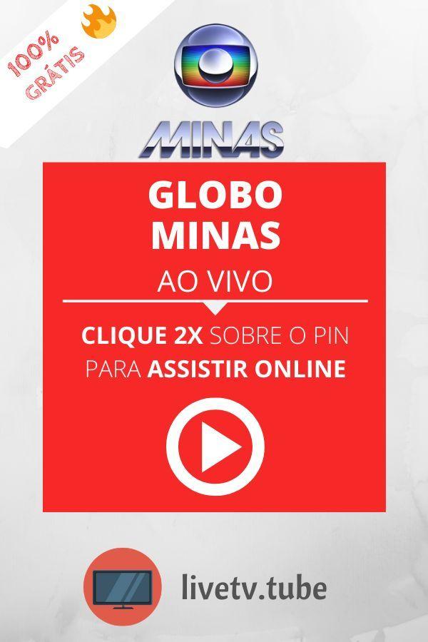 Globo Minas Ao Vivo Programacao Online 24 Horas Globo Minas