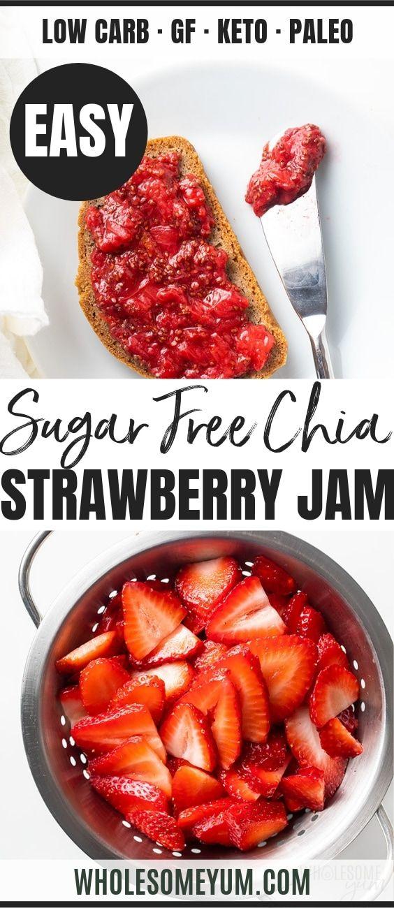 Sugar-Free Strawberry Chia Seed Jam Recipe | Wholesome Yum
