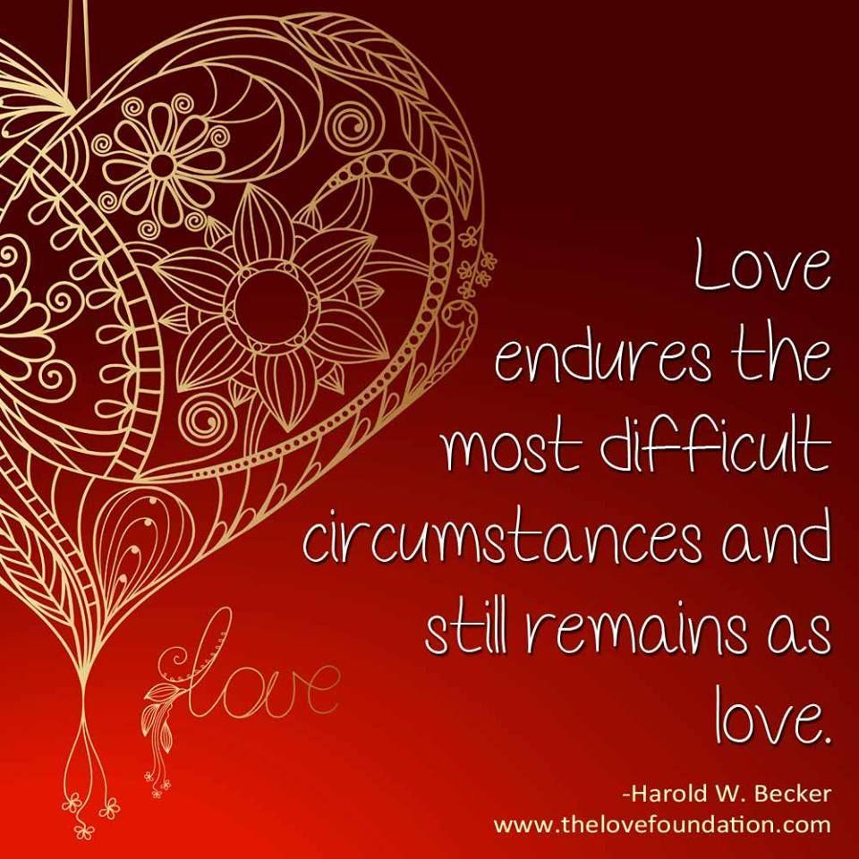 Love endures...