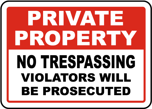 Violators Prosecuted No Trespassing Sign in 2019 | tatoo day