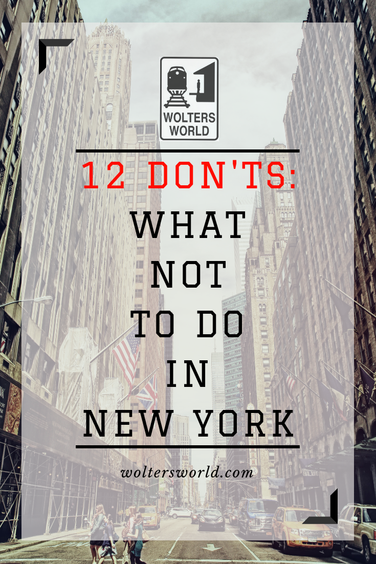 15 Things Tourists Should NOT Do in New York City New