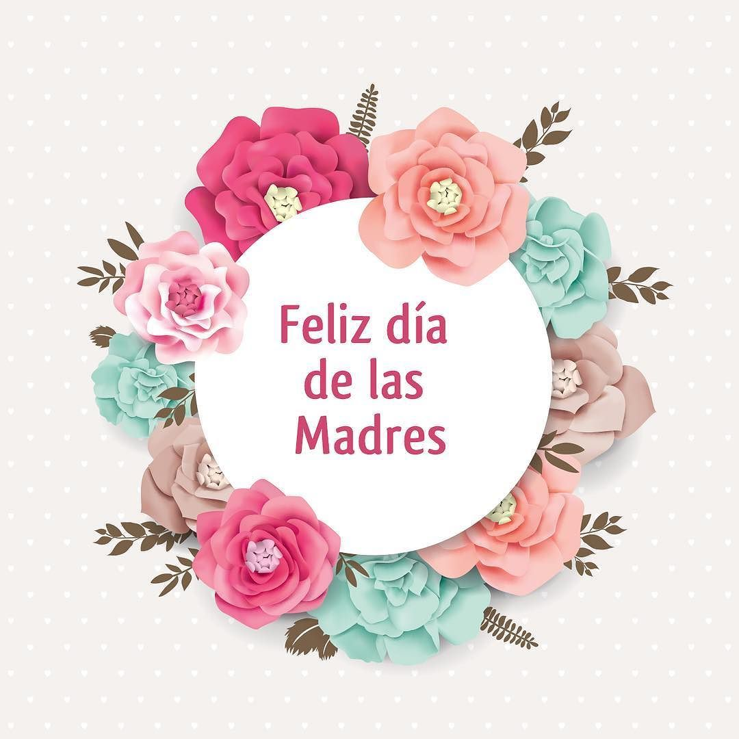 Feliz Día De La Madre A Todas Las Madres Abuelas Y Tías Que Nos Visitan En La Bibliot Happy Mothers Day Wishes Happy Mother S Day Card Happy Mothers Day Images