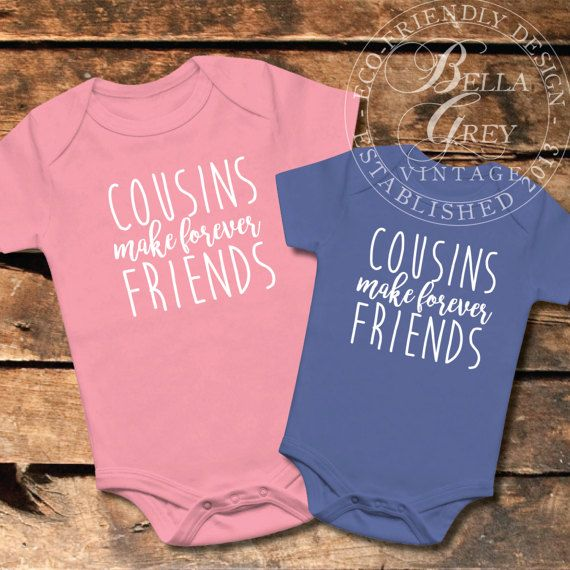 d60936bd1 Cousins Make Forever Friends | A perfect gift for the little best friends  to be! Great as a pregnancy announcement for your family - just gift it to  your ...