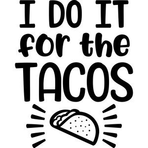 Silhouette Design Store I Do It For The Tacos Cricut