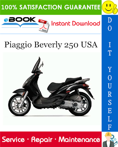 Piaggio Beverly 250 Usa Service Repair Manual In 2020 Repair Manuals Piaggio Repair
