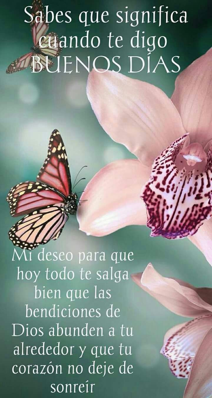 Buenos Das Buenos Das Pinterest Morning Greetings Quotes