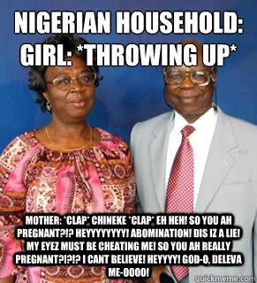 Nigerian Parents Be Like African Jokes African Memes Parents Be Like