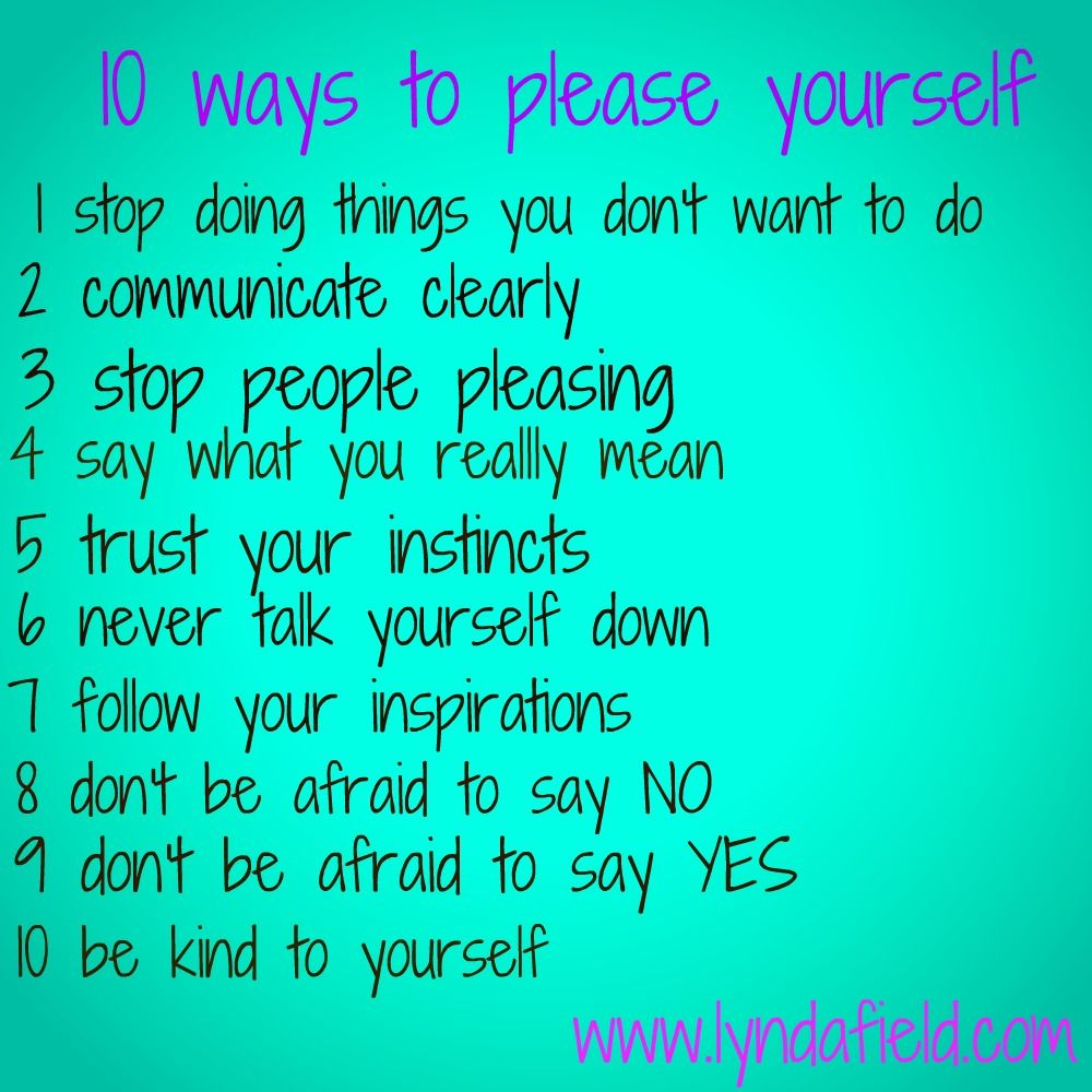 How to Please Yourself
