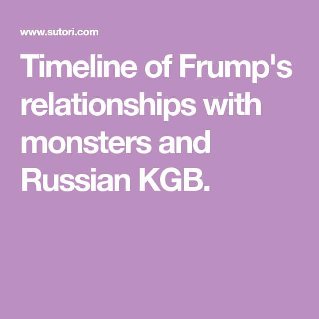 Timeline Of Frump's Relationships With Monsters And