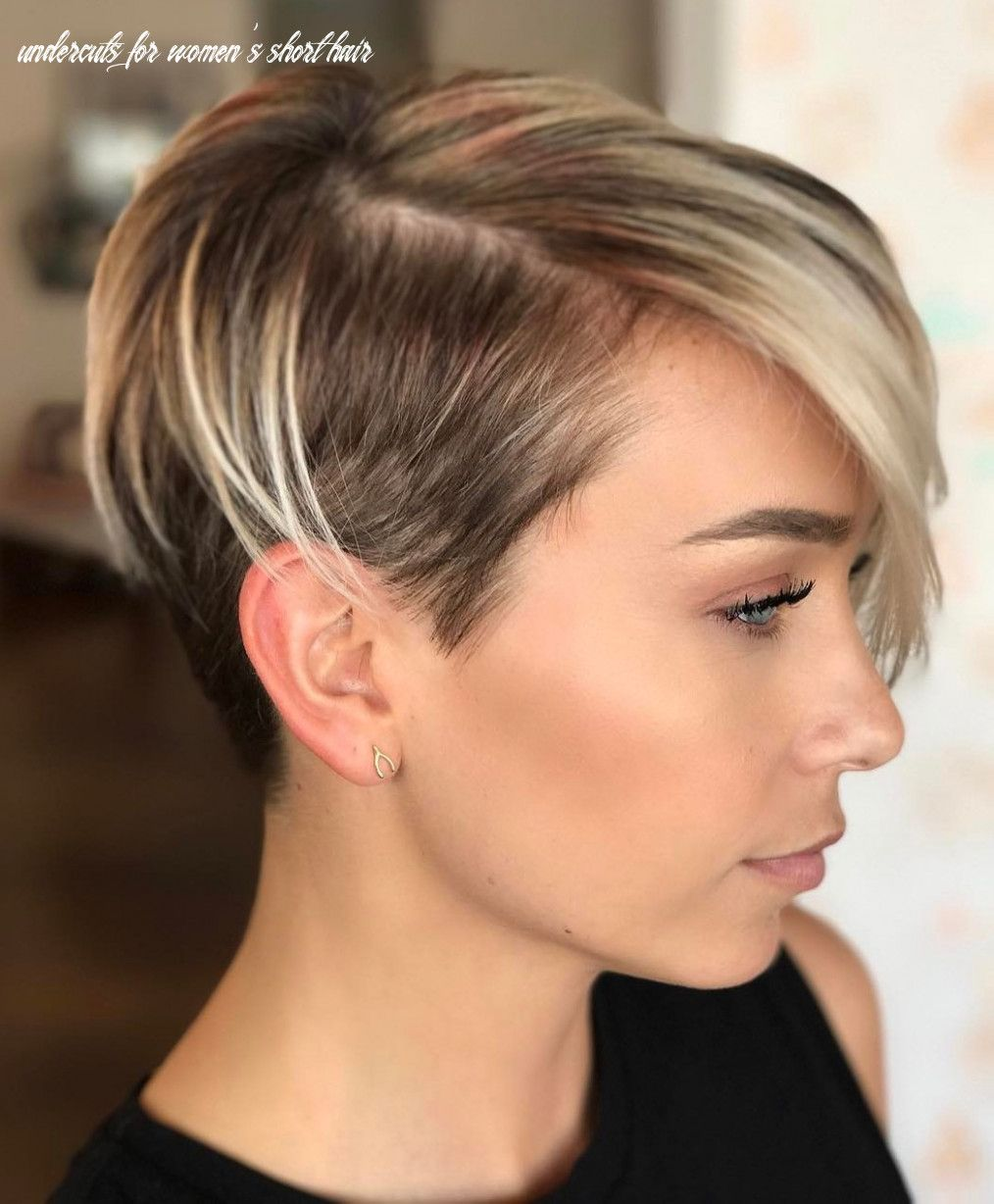 10 Undercuts For Women S Short Hair In 2020 Short Hair Undercut Fine Hair Undercut Hairstyles