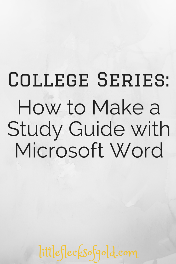 How To Make A Study Guide Using Microsoft Word  Little Flecks Of Gold