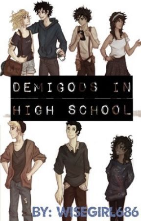 Demigods in highschool (Percy Jackson Fanfiction) - Ch 8