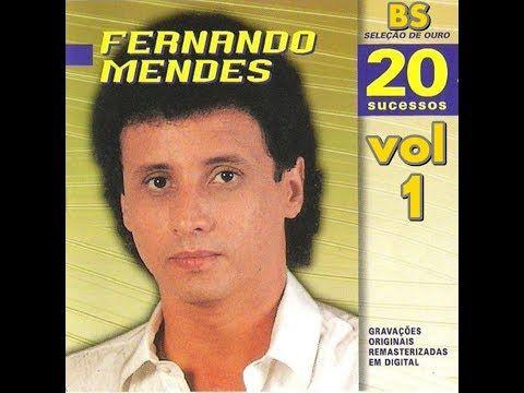Fernando Mendes As Melhores Youtube Com Imagens Fernando